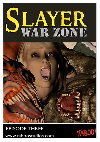 Slayer war zone episode 3
