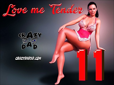 CrazyDad- Love me Tender..