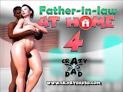 CrazyDad– Father In Law At..