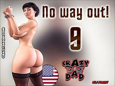 Crazydad- No way out! 9